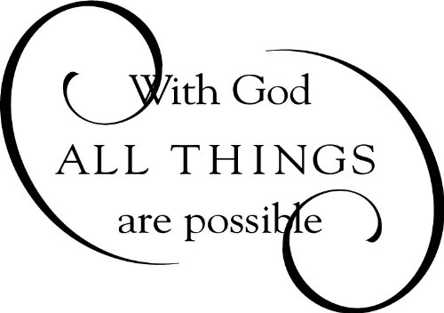 "Tapestry Of Truth - With God All Things Are Possible Size 14"" x 10"" - TOT2388 - Wall and home scripture lettering quotes images stickers decals art and more"