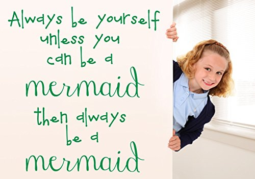 Always be a Mermaid Wall Quote Decal Be Yourself Inspirational Saying Vinyl Sticker for Girls Room Decor Light Green 24x22 inches