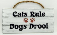 Home-Decor-Wood-Signs-with-Quotes-Inspirational-Sometimes-Funny-Sayings-Rustic-Wood-Signs-Hanging-Signs-Cat-s-Rule-Dog-s-Drool-PH-036-24.jpg